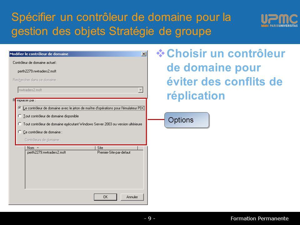 Spécifier un contrôleur de domaine pour la gestion des objets Stratégie de groupe
