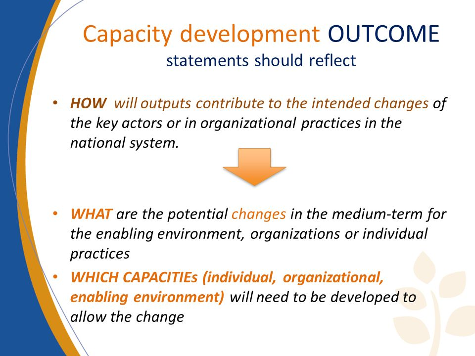 Capacity development OUTCOME statements should reflect