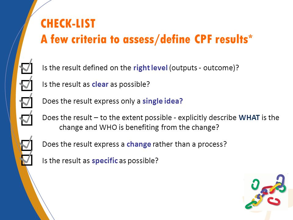 A few criteria to assess/define CPF results*