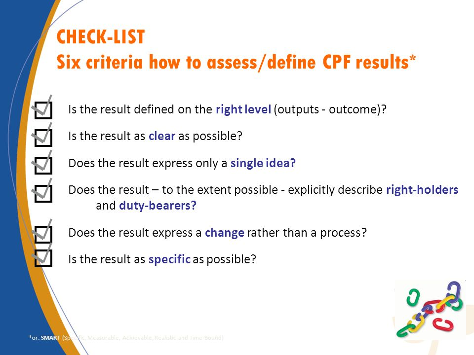 Six criteria how to assess/define CPF results*