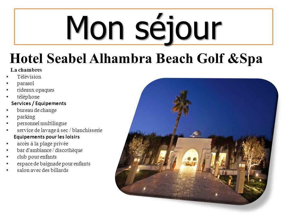 Mon séjour Hotel Seabel Alhambra Beach Golf &Spa La chambres