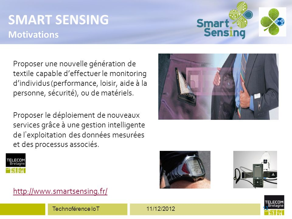 SMART SENSING ENJEUX Miniaturisation des moyens de suivis