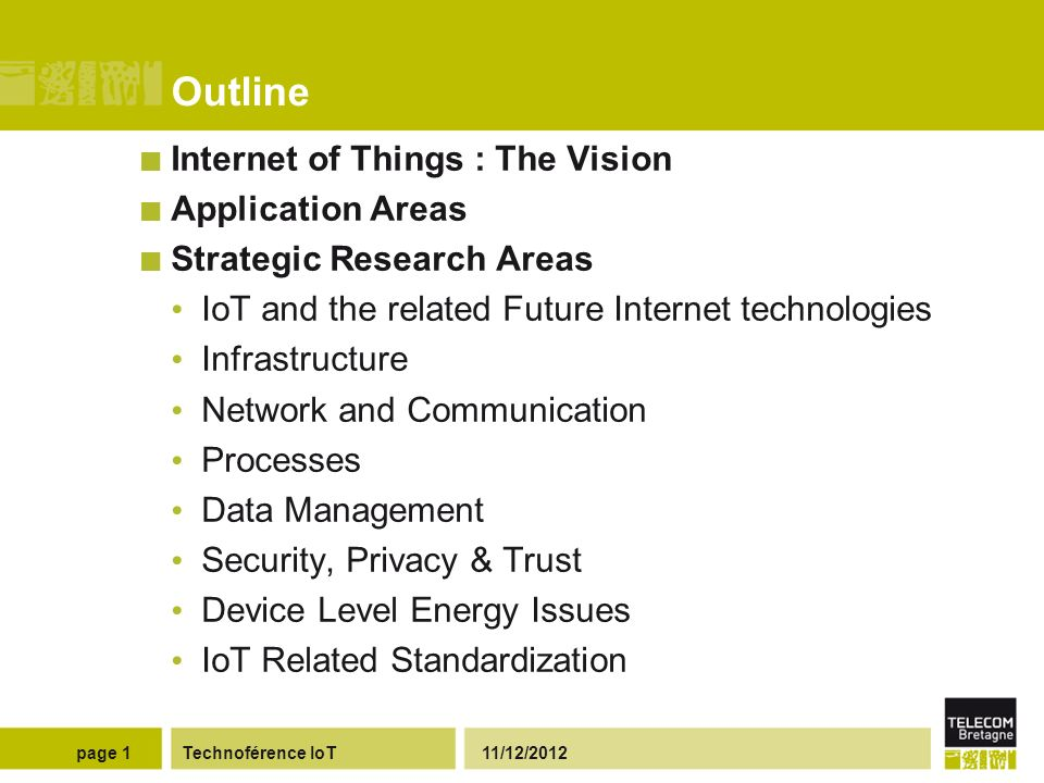 Internet of Things: The vision