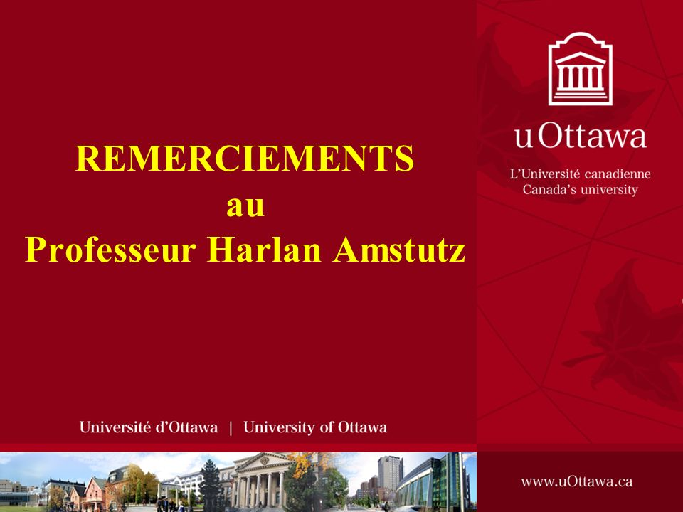 REMERCIEMENTS au Professeur Harlan Amstutz