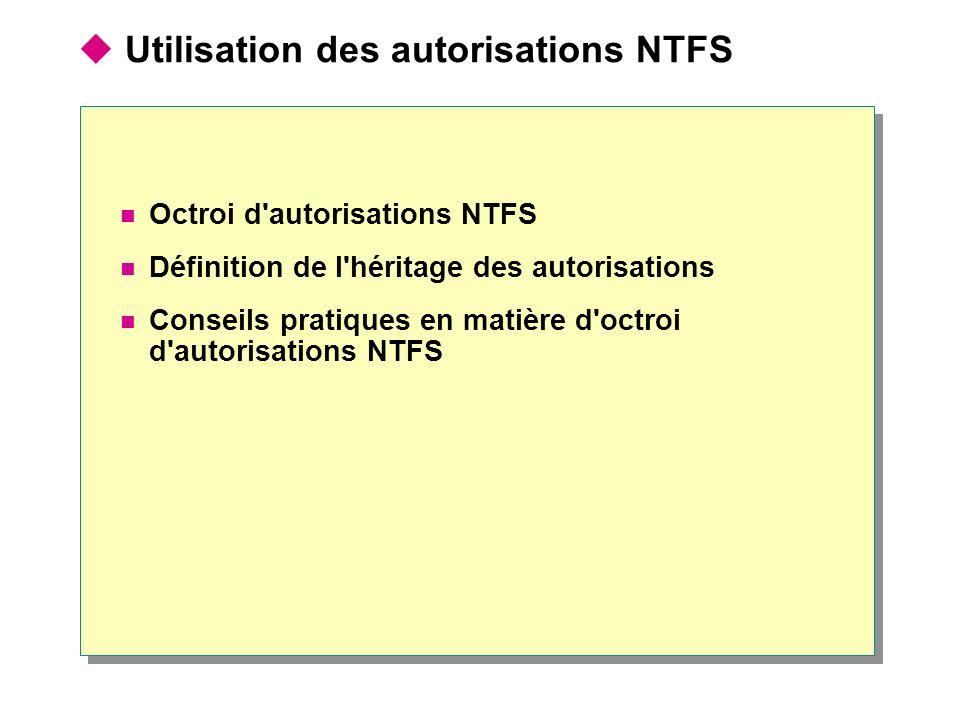 Utilisation des autorisations NTFS