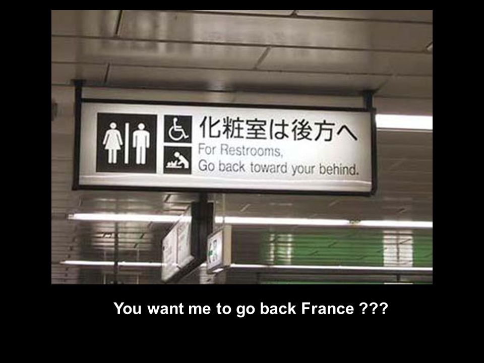 You want me to go back France