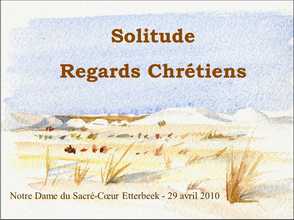 Solitude Regards Chrétiens