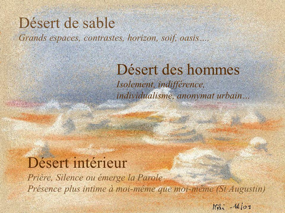 Désert de sable Désert des hommes Désert intérieur