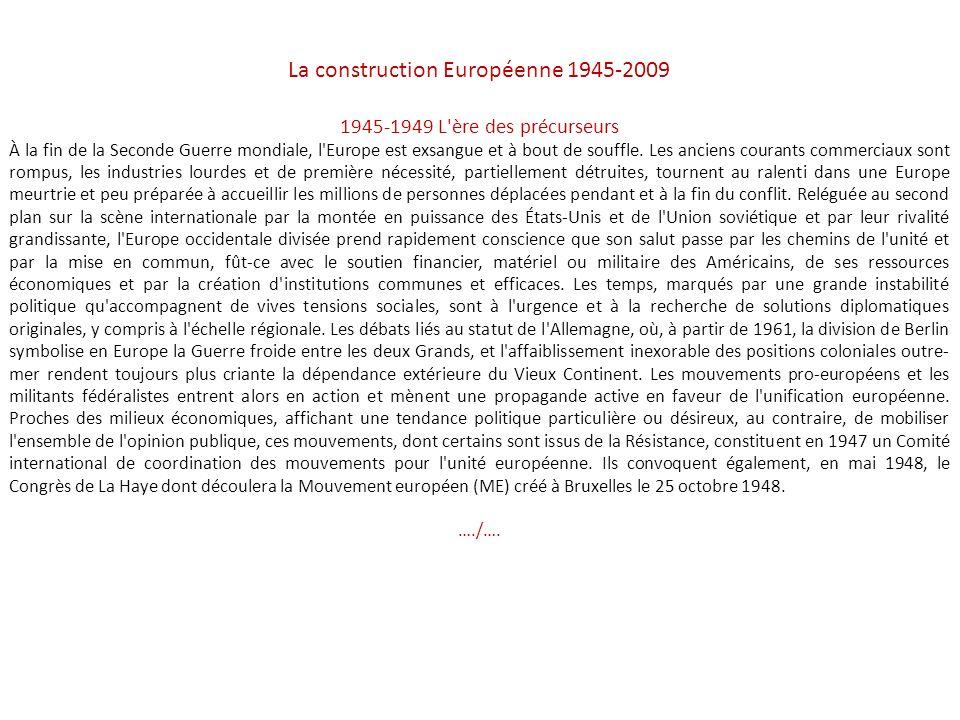 La construction Européenne 1945-2009