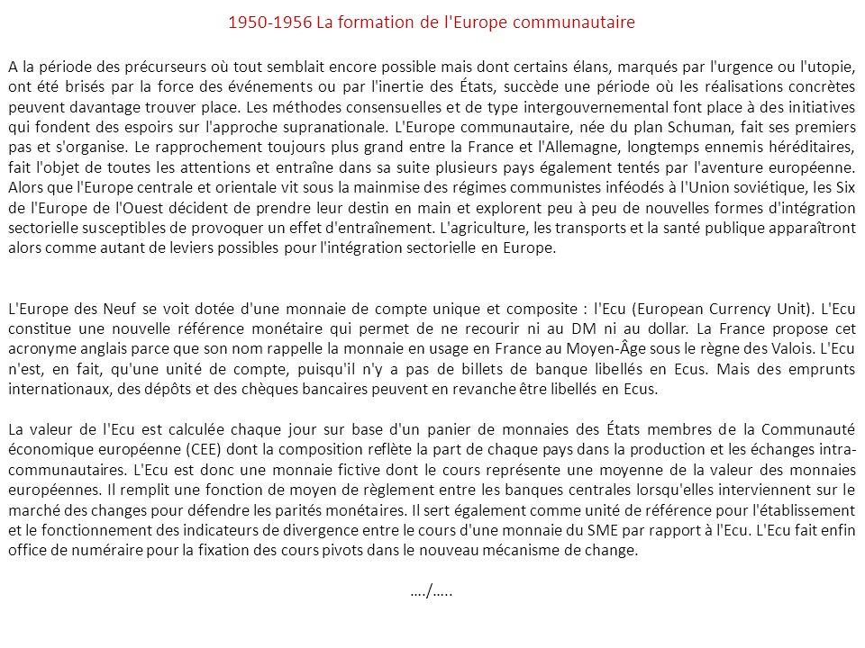 1950-1956 La formation de l Europe communautaire