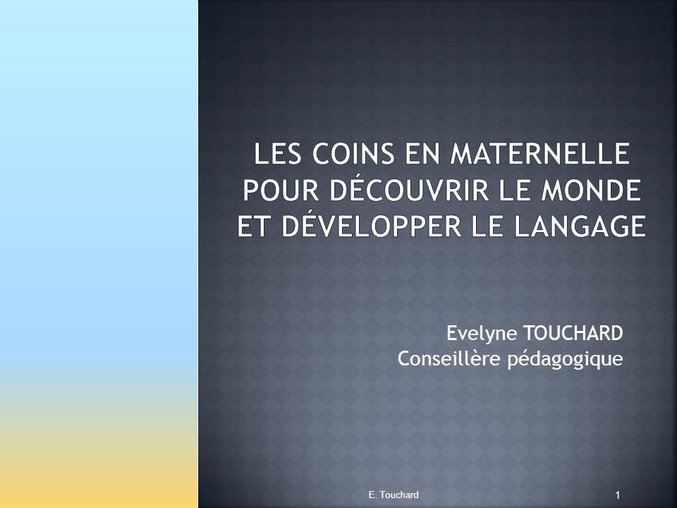 Evelyne TOUCHARD Conseillère pédagogique