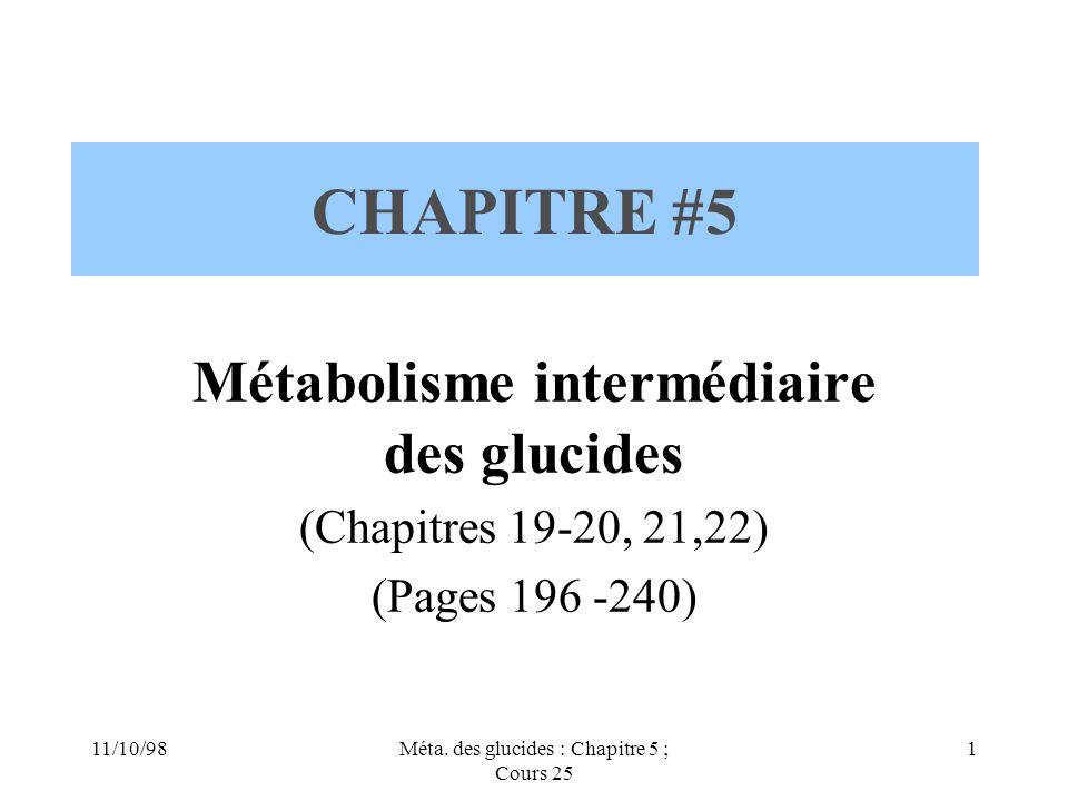 CHAPITRE #5 Métabolisme intermédiaire des glucides