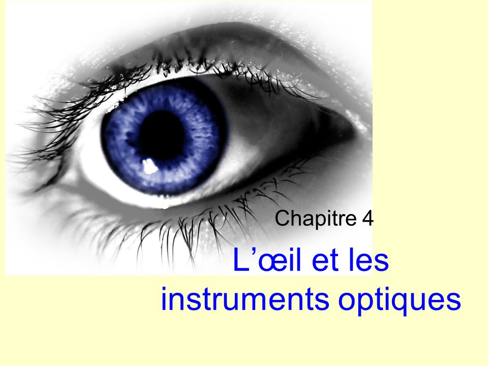 L'œil et les instruments optiques