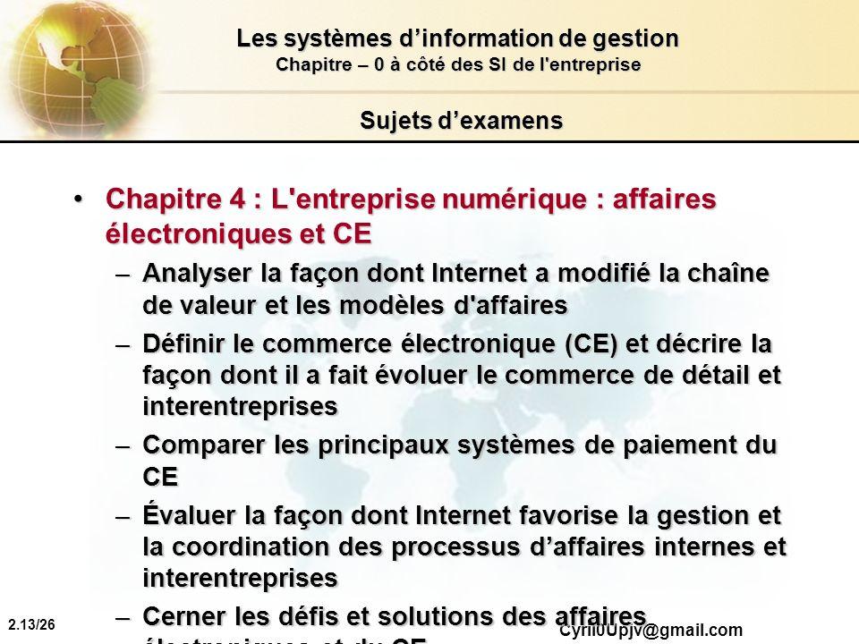 Chapitre 4 : L entreprise numérique : affaires électroniques et CE