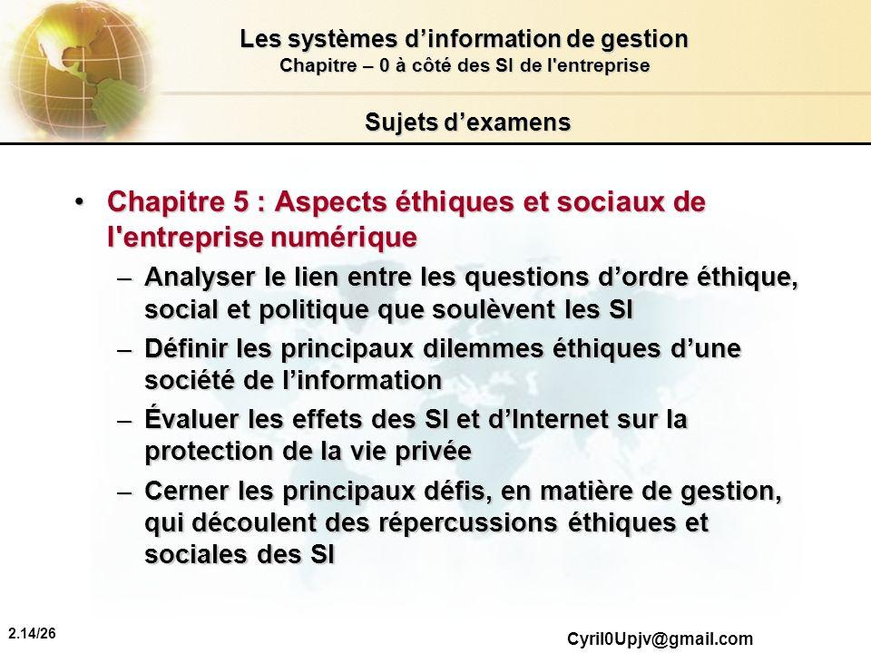Chapitre 5 : Aspects éthiques et sociaux de l entreprise numérique