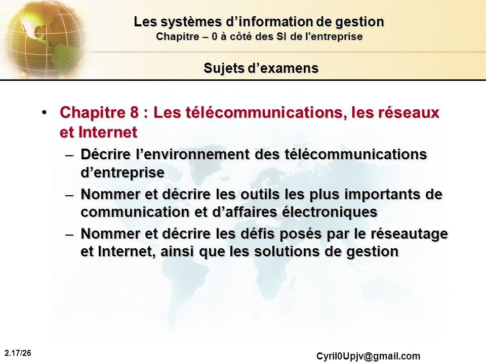 Chapitre 8 : Les télécommunications, les réseaux et Internet