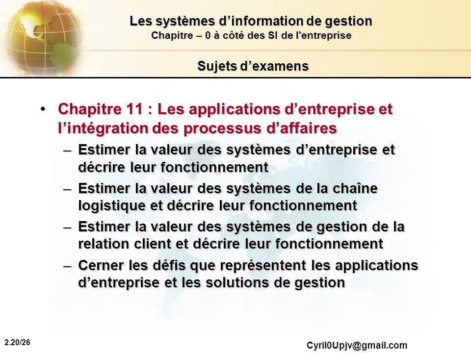 Sujets d'examens Chapitre 11 : Les applications d'entreprise et l'intégration des processus d'affaires.