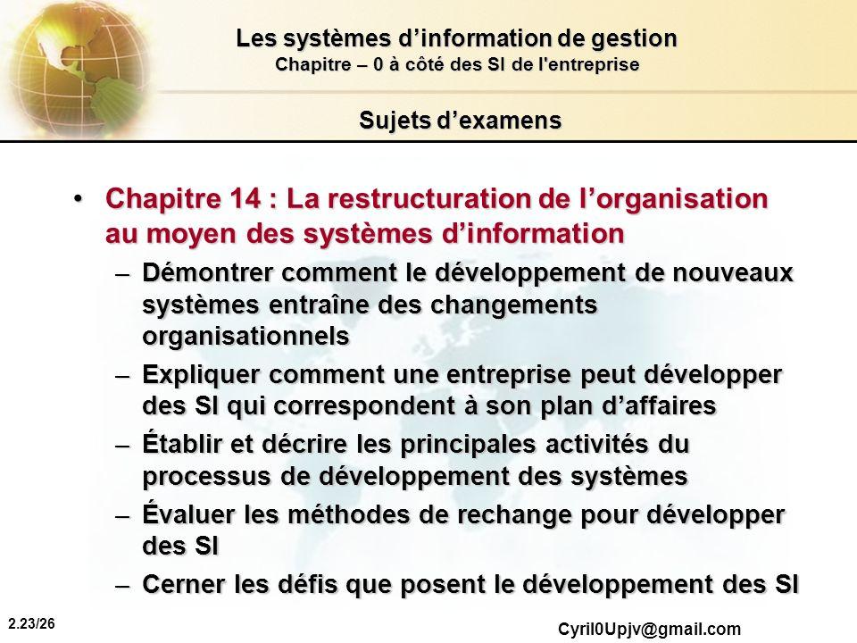Sujets d'examens Chapitre 14 : La restructuration de l'organisation au moyen des systèmes d'information.