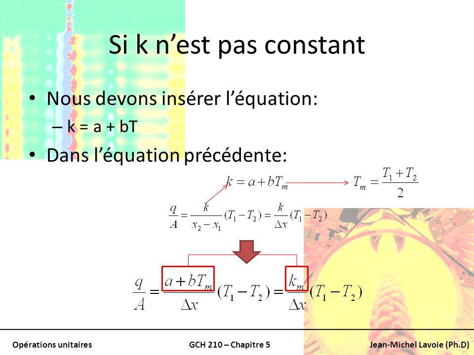 Si k n'est pas constant Nous devons insérer l'équation:
