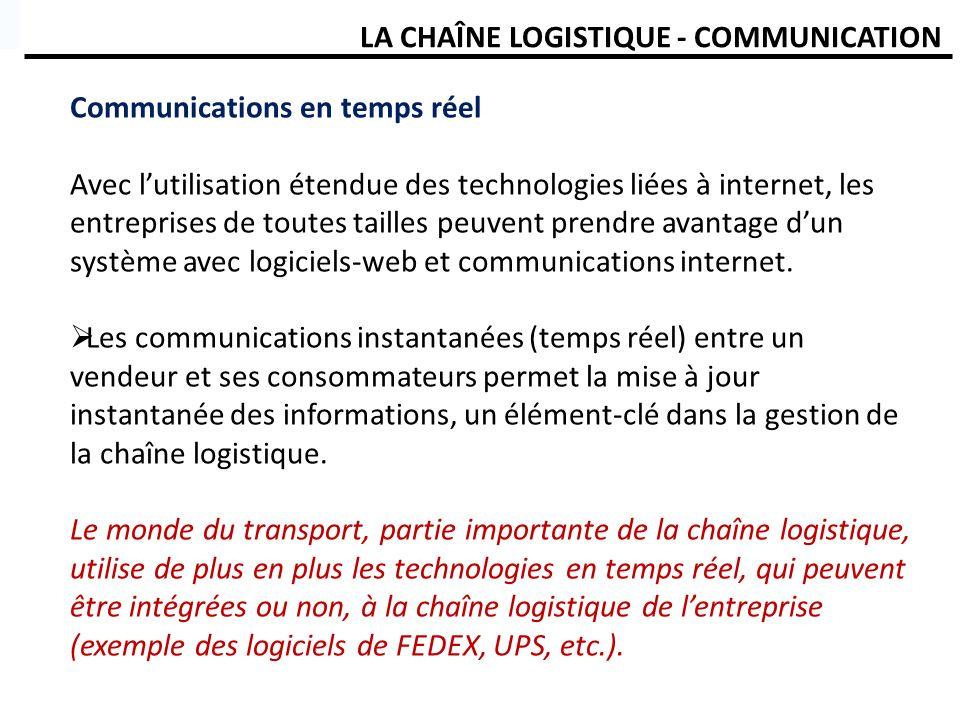 LA CHAÎNE LOGISTIQUE - COMMUNICATION