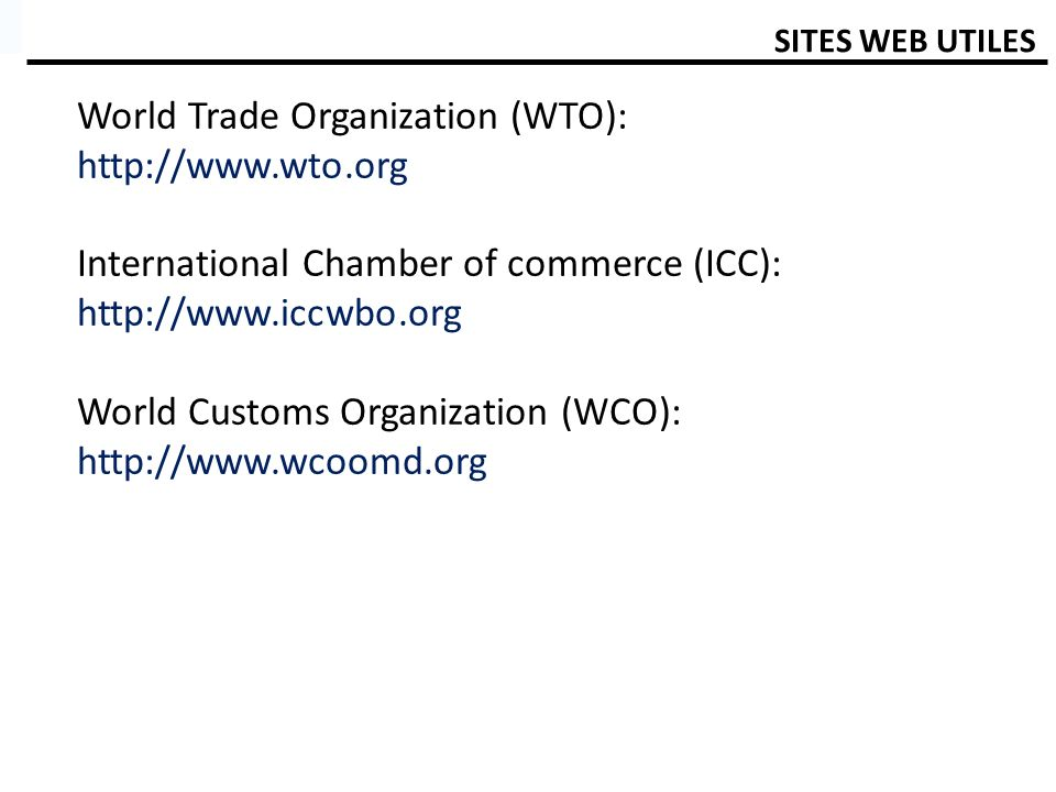World Trade Organization (WTO): http://www.wto.org