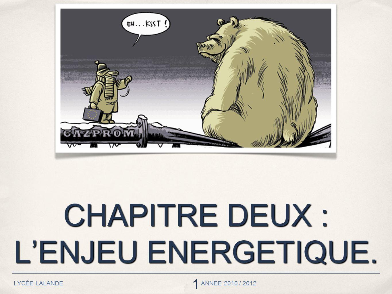 CHAPITRE DEUX : L'ENJEU ENERGETIQUE.