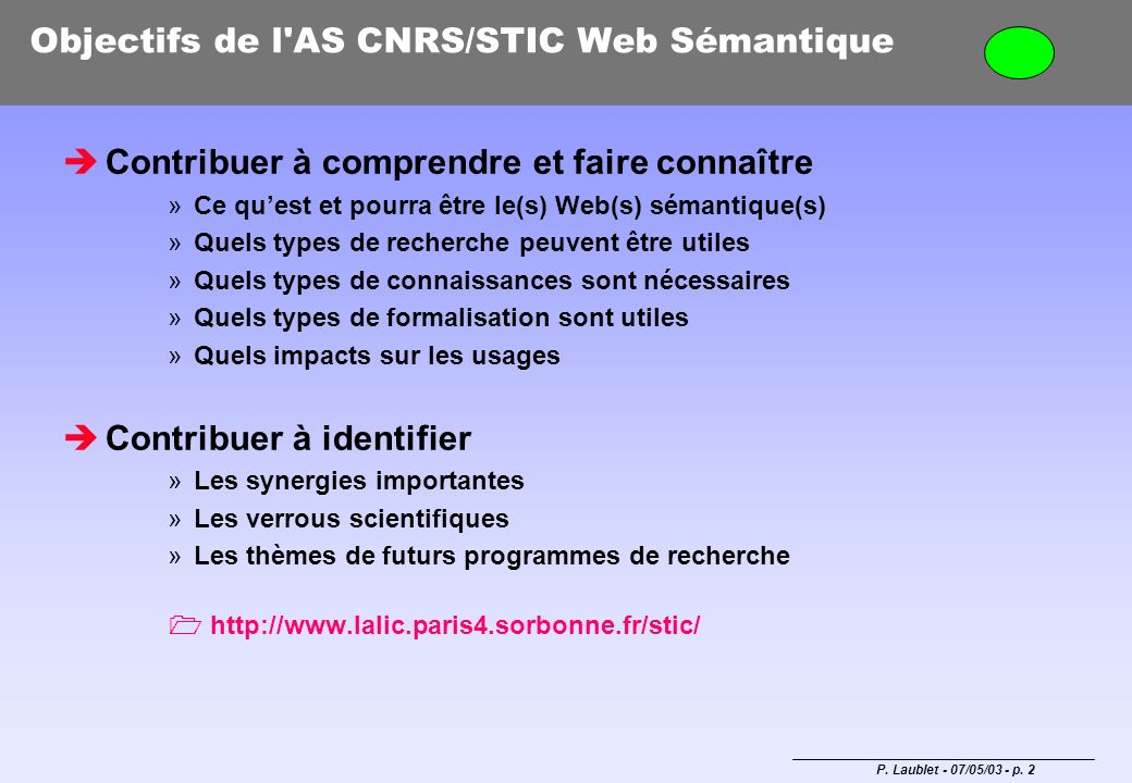 Objectifs de l AS CNRS/STIC Web Sémantique