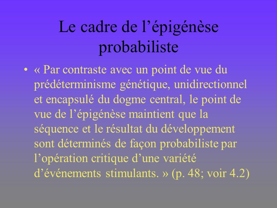 Le cadre de l'épigénèse probabiliste