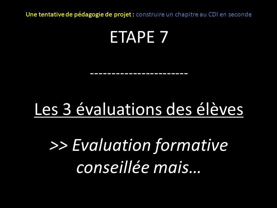 Les 3 évaluations des élèves