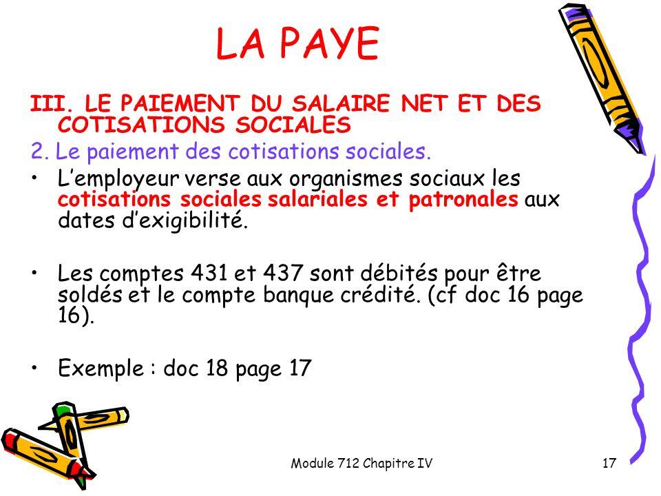 LA PAYE III. LE PAIEMENT DU SALAIRE NET ET DES COTISATIONS SOCIALES