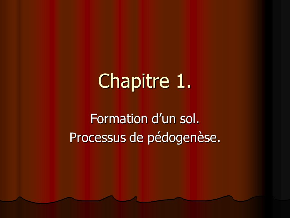 Formation d'un sol. Processus de pédogenèse.