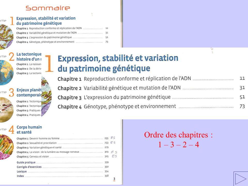 Ordre des chapitres : 1 – 3 – 2 – 4 1