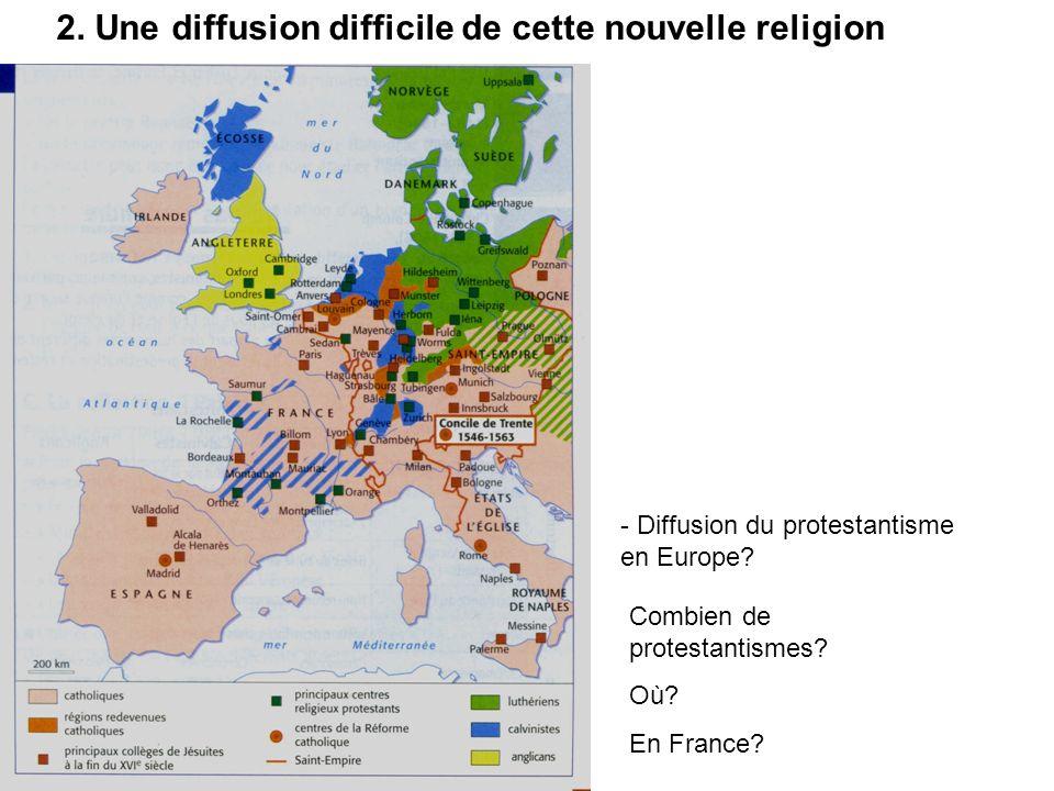 2. Une diffusion difficile de cette nouvelle religion