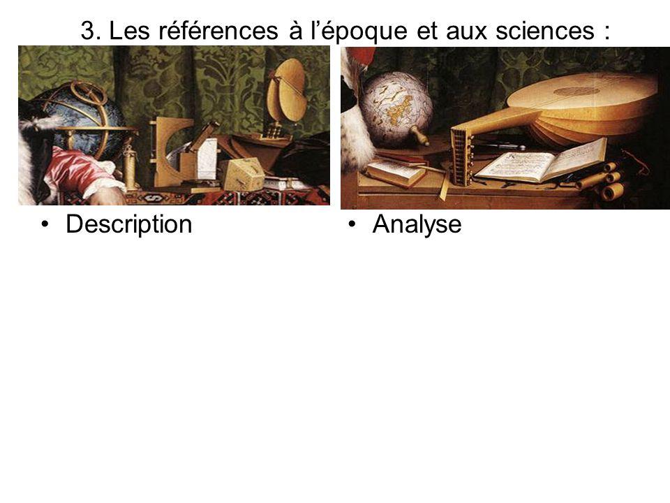 3. Les références à l'époque et aux sciences :