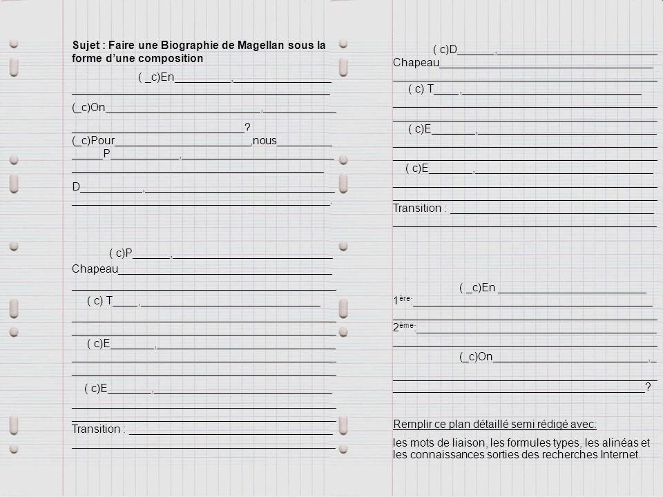 Sujet : Faire une Biographie de Magellan sous la forme d'une composition