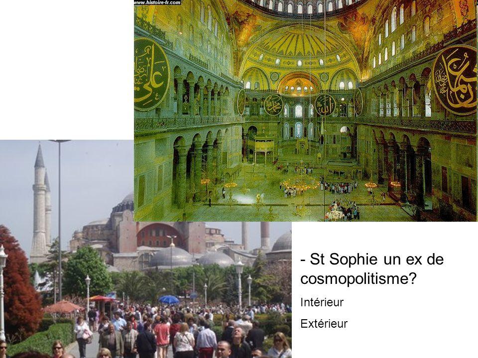 - St Sophie un ex de cosmopolitisme