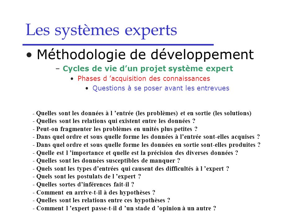 Les systèmes experts Méthodologie de développement