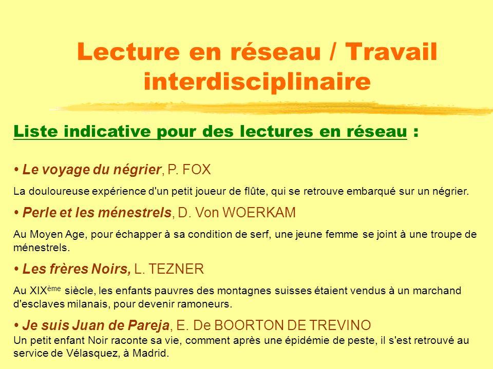 Lecture en réseau / Travail interdisciplinaire
