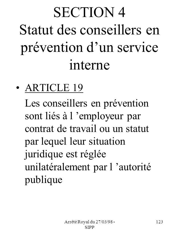 SECTION 4 Statut des conseillers en prévention d'un service interne