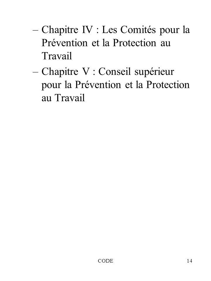 Chapitre IV : Les Comités pour la Prévention et la Protection au Travail