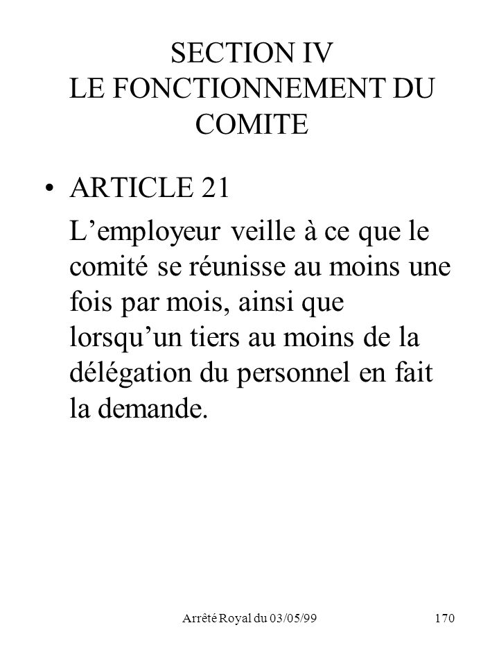 SECTION IV LE FONCTIONNEMENT DU COMITE