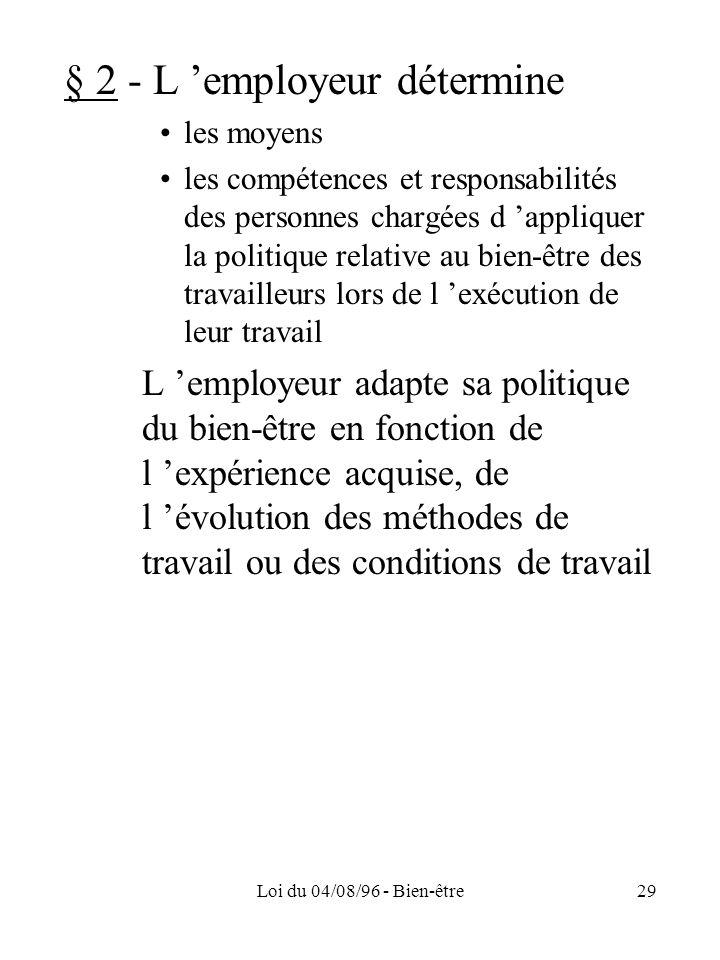 § 2 - L 'employeur détermine