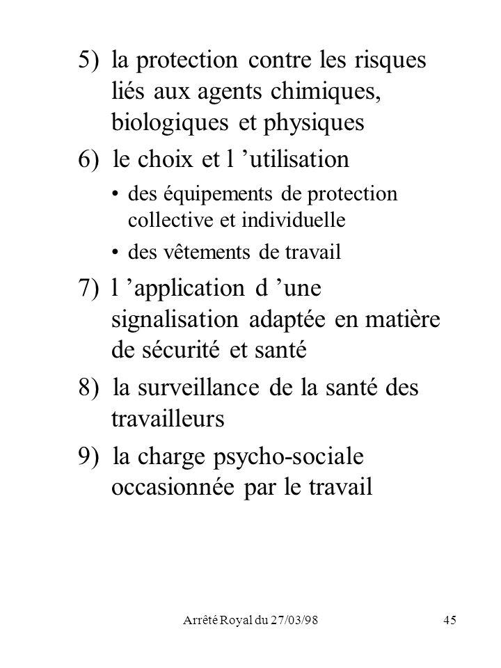 6) le choix et l 'utilisation