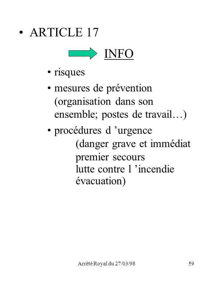ARTICLE 17 INFO. risques. mesures de prévention (organisation dans son ensemble; postes de travail…)