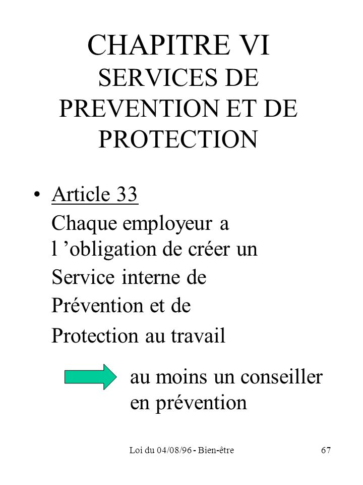 CHAPITRE VI SERVICES DE PREVENTION ET DE PROTECTION