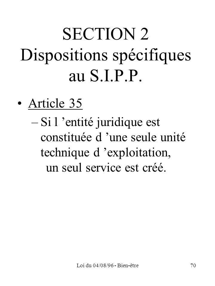 SECTION 2 Dispositions spécifiques au S.I.P.P.