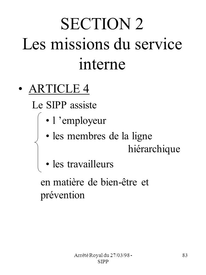 SECTION 2 Les missions du service interne