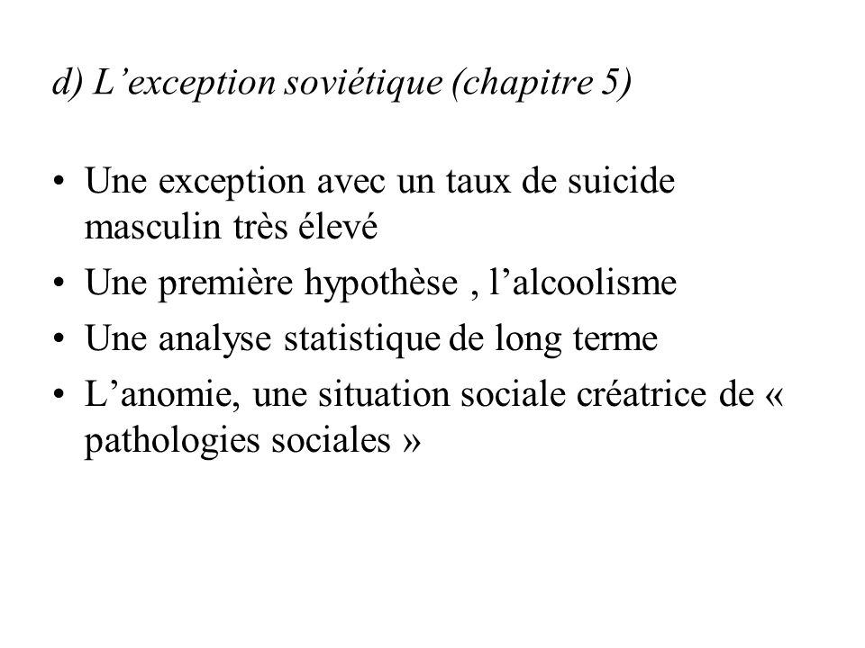 d) L'exception soviétique (chapitre 5)