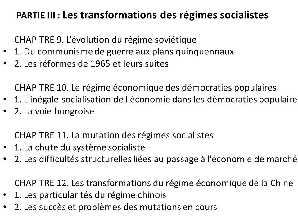 PARTIE III : Les transformations des régimes socialistes