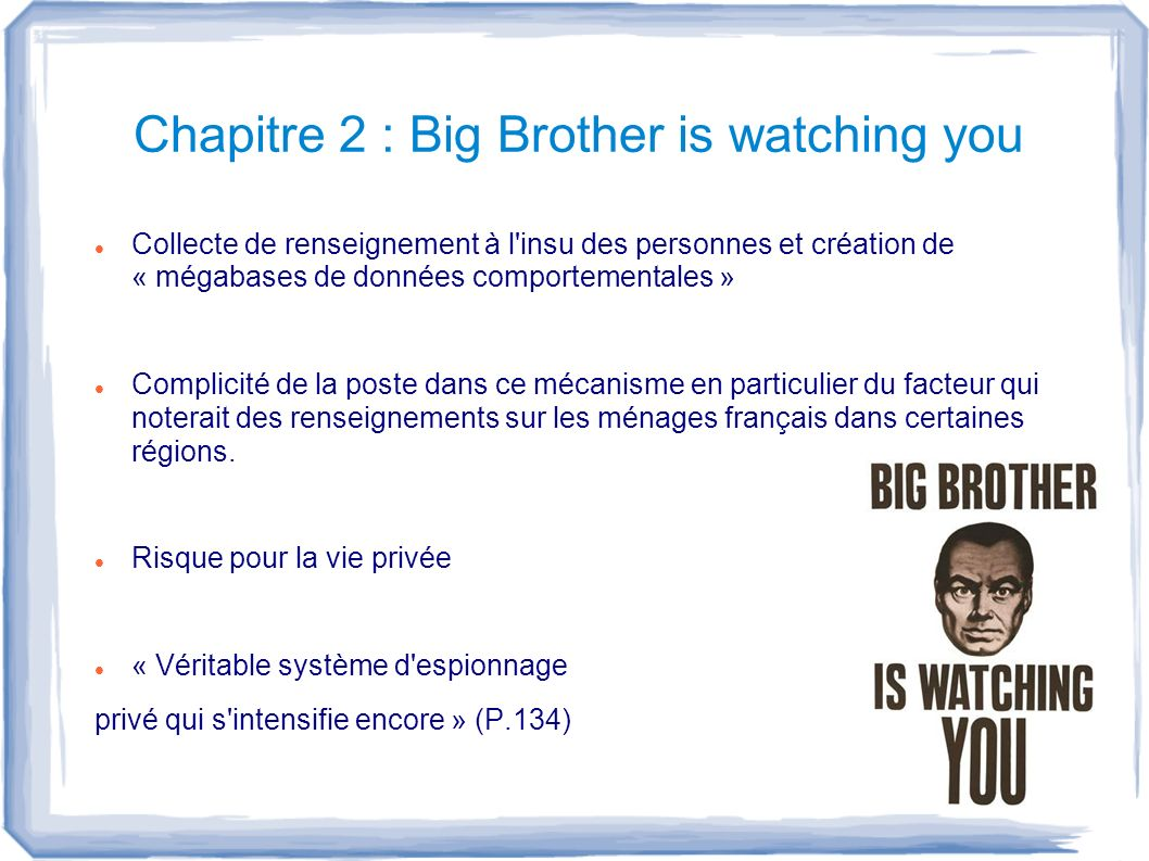 Chapitre 2 : Big Brother is watching you